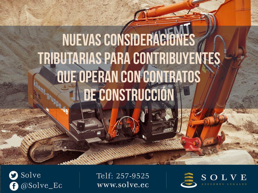 Nuevas consideraciones tributarias para contribuyentes que operan con contratos de construcción.
