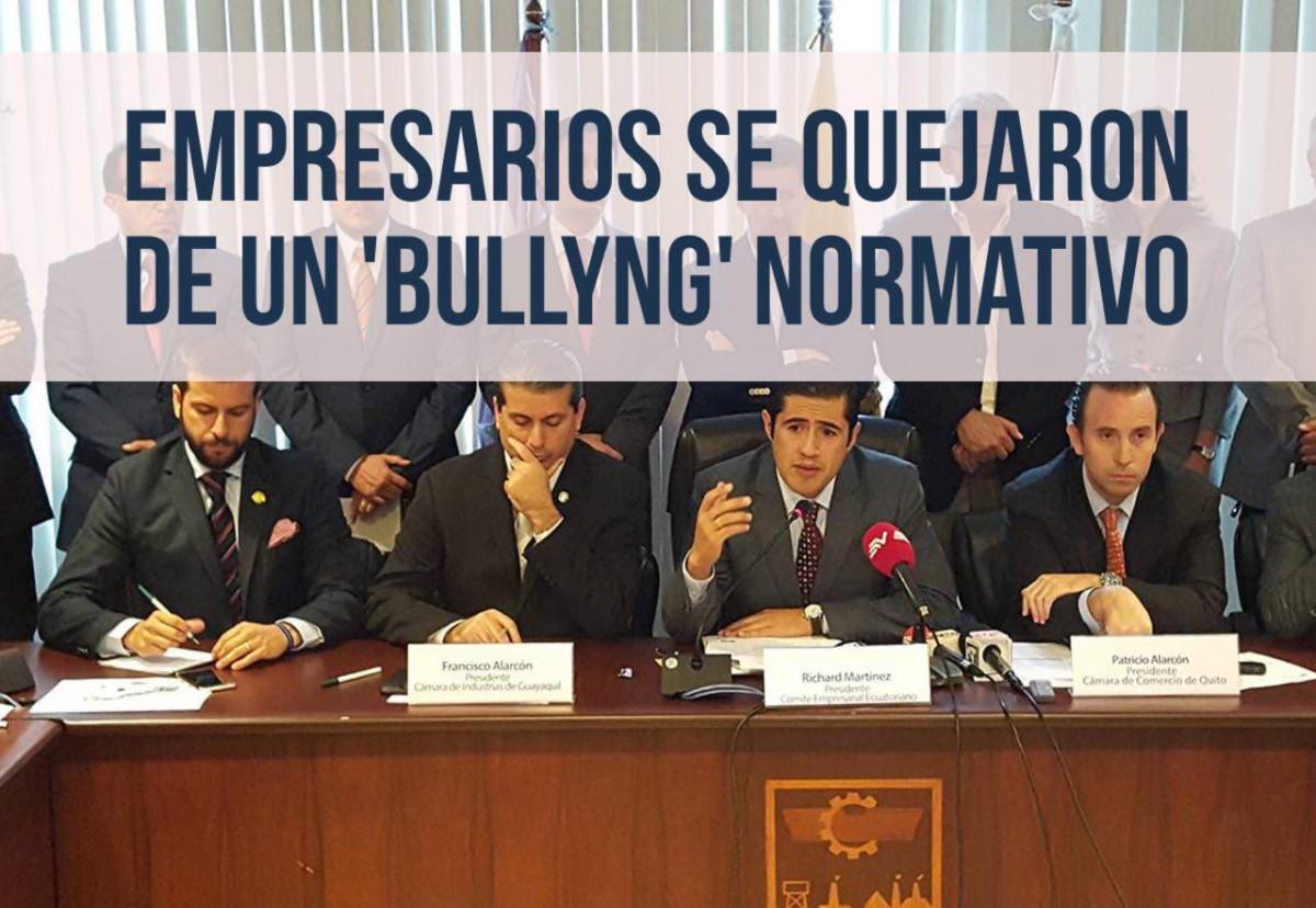 Empresarios se quejaron de un 'bullyng' normativo