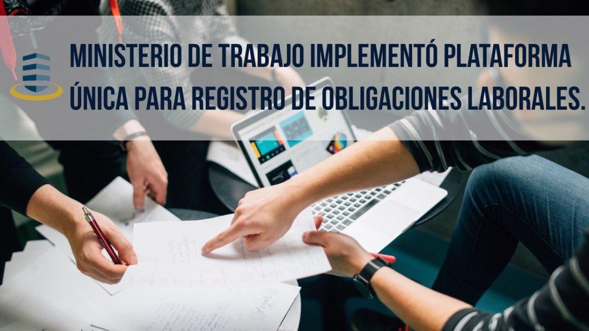 Ministerio de Trabajo implementa plataforma informática.