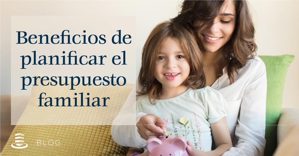 ¿Cómo ahorrar planificando un presupuesto familiar?